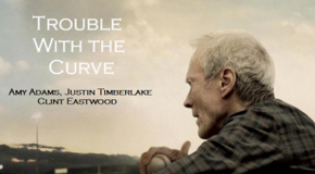 """Trouble with the Curve"" a must-see this fall"